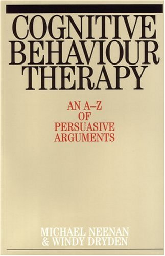 Cognitive Behaviour Therapy, An A-z Of Persuasive Arguments