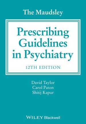 Prescribing Guidelines In Psychiatry. 12th Edition