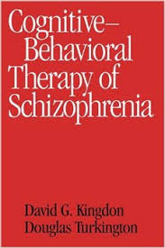 Cognitive Behavioral Therapy Of Schizophrenia