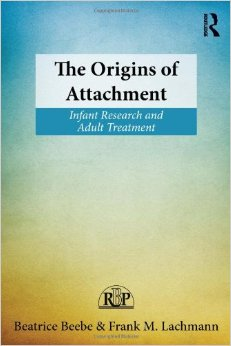 The Origins Of The Attachement, Infant Research And Adult Treatment