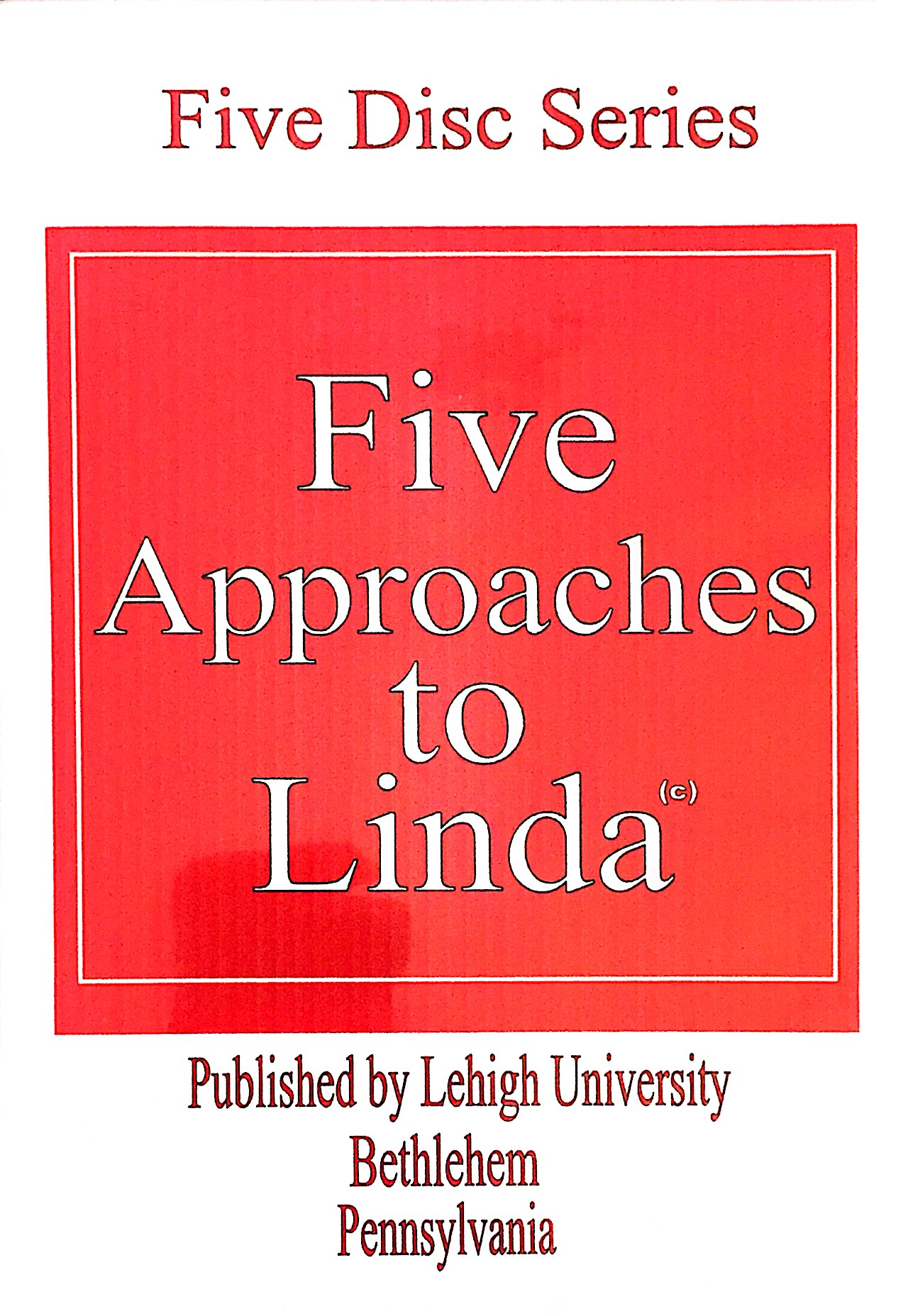 Five Approaches To Linda