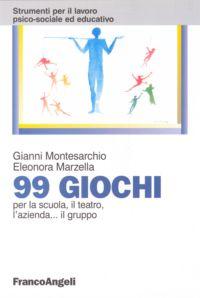 99 Giochi Per La Scuola, Il Teatro, L'azienda Il Gruppo
