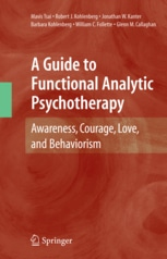 A Guide To Functional Analytic Psychotherapy