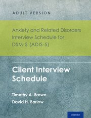 Adis-5 Anxiety And Related Disorders Interview Schedule For Dsm-5
