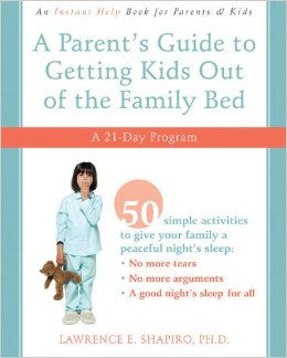 A Parent's Guide to Getting Kids Out of the Family Bed: A 21-Day Program