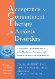 Acceptance And Commitment Therapy For Anxiety Disorders