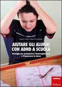 Aiutare Gli Alunni Con ADHD A Scuola