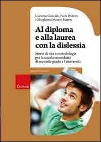 Al Diploma E Alla Laurea Con La Dislessia