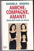 Amiche, Compagne, Amanti – Storia Dell'amore Tra Donne