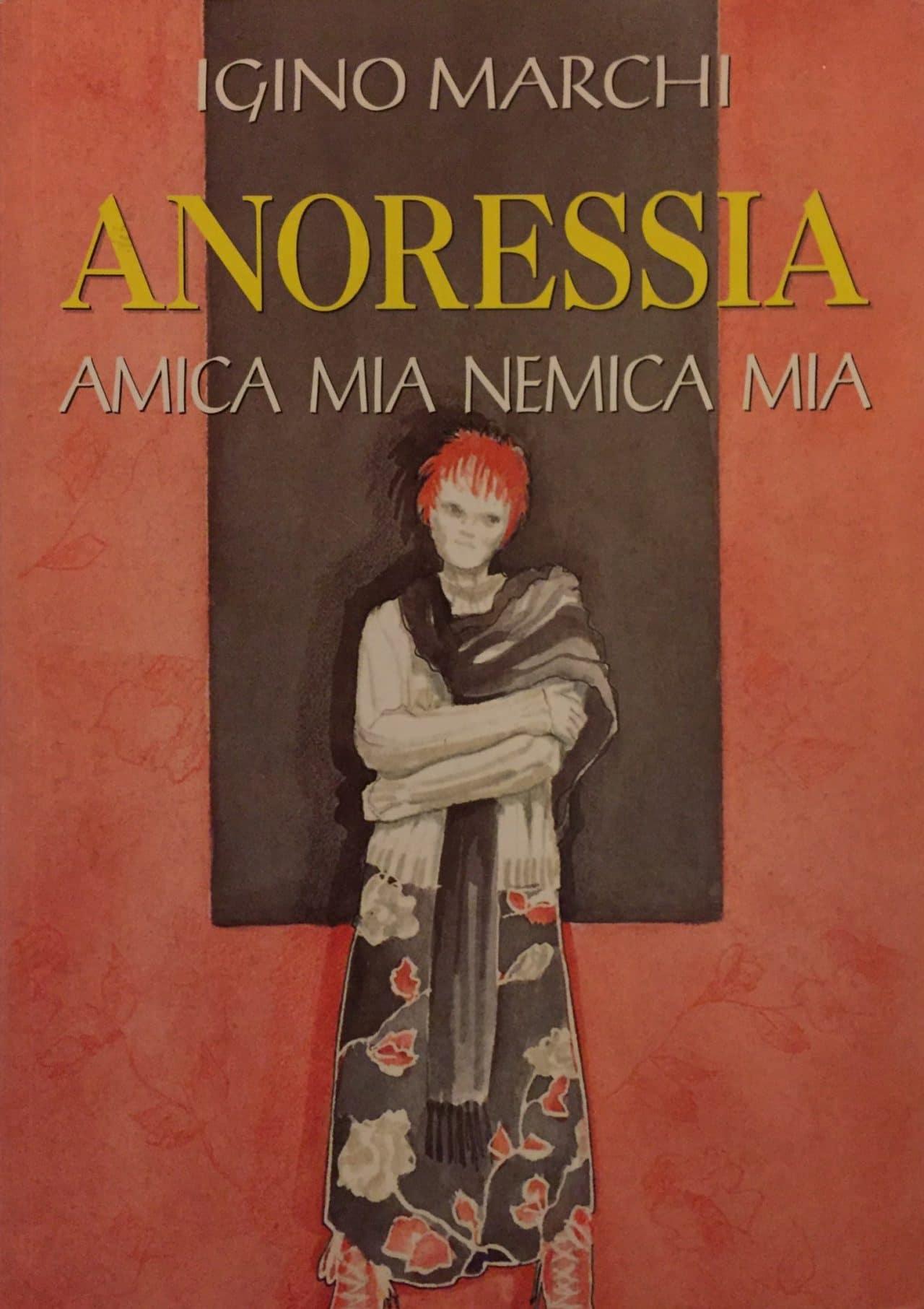 Anoressia Amica Mia Nemica Mia