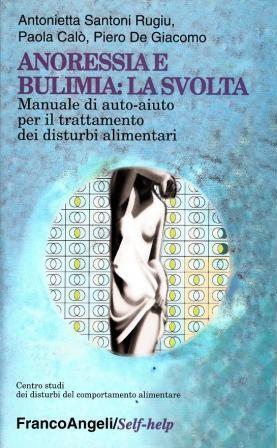 Anoressia E Bulimia: La Svolta
