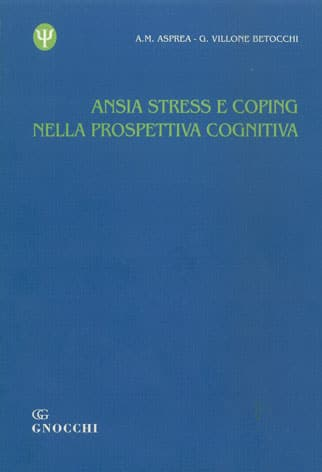 Ansia, Stress E Coping Nella Prospettiva Cognitiva