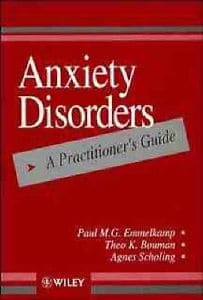Anxiety Disorders, A Practitioner's Guide