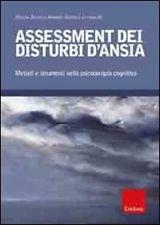 Assessment Dei Distubi D'ansia – Metodi E Strumenti Nella Psicoterapia Cognitiva