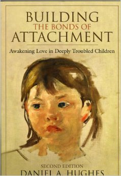 Building The Bonds Of Attachement, Awakening Love In Deeply Troubled Children