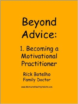 Beyond Advice: Becoming A Motivational Practitioner