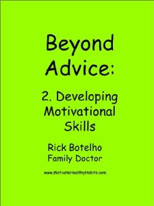 Beyond Advice: Developing Motivational Skills