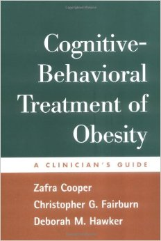 Cognitive Behavioral Treatment Of Obestiy-a Clinician's Guide