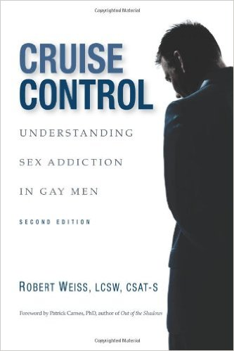 Cruise Control. Understanding Sex Addiction In Gay Men