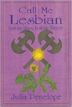 Call Me Lesbian, Lesbian Lives, Lesbian Theory