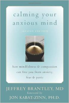 Calming Your Anxious Mind – Second Edition