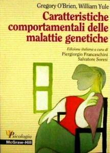 Caratteristiche Comportamentali Delle Malattie Genetiche