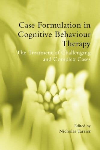 Case Formulation In Cognitive Behavior Therapy