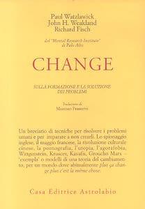 Change, Sulla Formazione E La Soluzione Dei Problemi