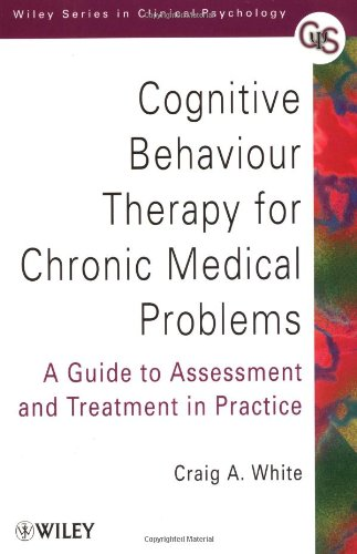 Cognitive Behavior Therapy For Chronic Medical Problems