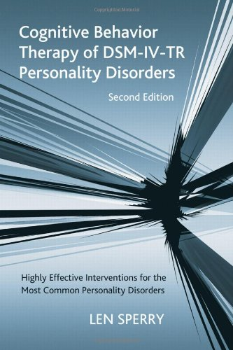 Cognitive Behavior Therapy Of Dsm-iv-tr Personality Disorder Second Edition