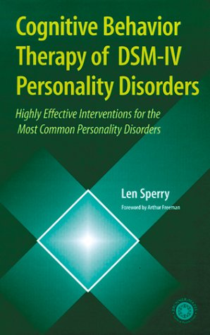 Cognitive Behavior Therapy Of Dsm-iv Personality Disorder