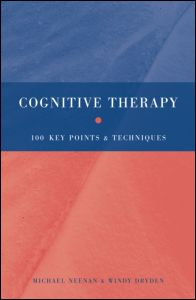 Cognitive Therapy 100 Key Points & Techniques
