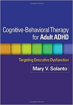 Cognitive- Behavioral Therapy For Adult ADHD