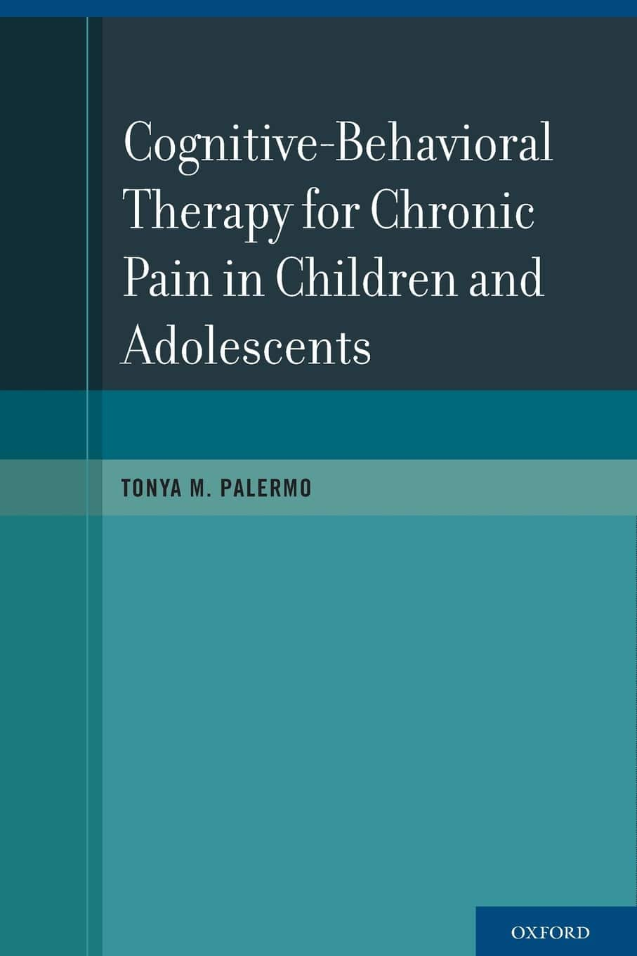 Cognitive Behavioral Therapy For Chronic Pain In Children And Adolescents