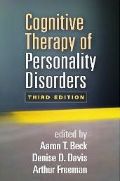 Cognitive Therapy Of Personality Disorders_Third Edition