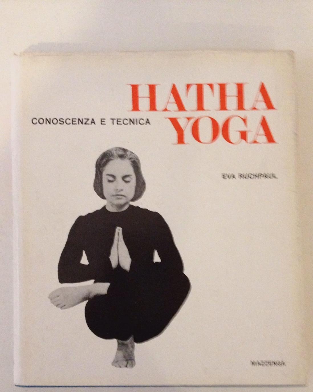 Hatha Yoga Conoscenza E Tecnica
