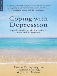 Coping With Depression. A Guide To What Works For Patients, Carers, And Professionals