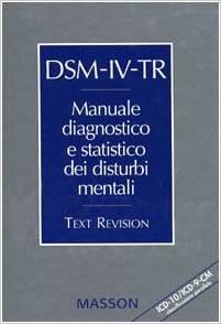 DSM-IV-TR  Manuale Diagnostico E Statistico Dei Disturbi Mentali