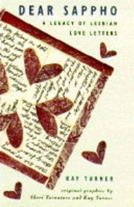 Dear Sappho, A Legacy Of Lesbian Love Letters