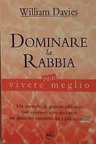 Dominare La Rabbia Per Vivere Meglio