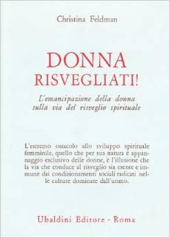Donna Risvegliati! L'emancipazione Della Donna Sulla Via Del Risveglio Spirituale