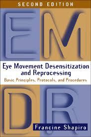 EMDR Eye Movement Desensitization And Reprocessing Second E.