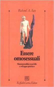Essere Omosessuali – Omosessualità Maschile E Sviluppo Psichico