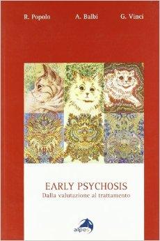 Early Psychosis – Dalla Valutazione Al Trattamento
