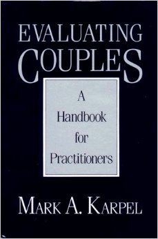 Evaluating Couples – A Handbook For Practitioners