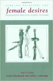 Female Desire – Transgender Practice Across Cultures