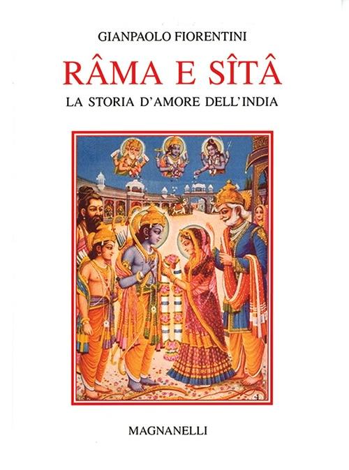 Rama E Sita. La Storia D'amore Dell'India