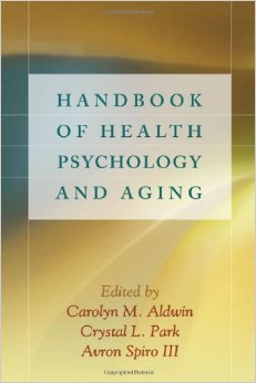 Handbook Of Health Psychology And Anging