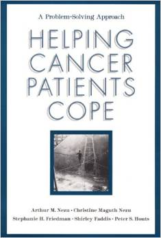 Helping Cancer Patients Cope A Problem Solving Approach
