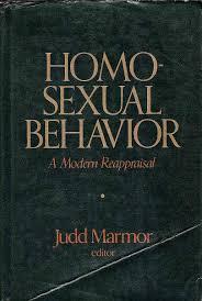 Homosexual Behavior: A Modern Reappraisal